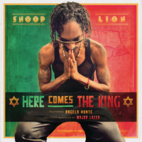 Here Comes The King — Snoop Lion feat. Angela Hunte