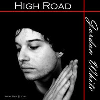 High Road — Jordan White