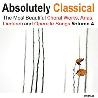 Absolutely Classical Choral, Vol. 4 — сборник