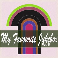 My Favorite Jukebox, Vol. 5 — сборник