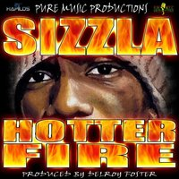Hotter Fire — Sizzla