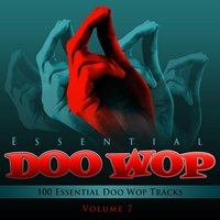 Essential Doo Wop, Vol. 7 (100 Essential Doo Wop Tracks) — The Penguins