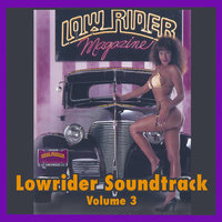 Lowrider Magazine Soundtrack Vol. 3 — сборник