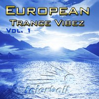 European Trance Vibez, Vol. 1 — сборник