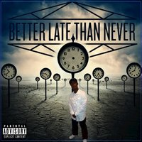Better Late Than Never - Single — Loretta's Only