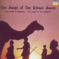 The Songs of the Distant Sands — The Langas & The Manganiars