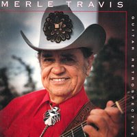 Guitar Retrospective — Merle Travis