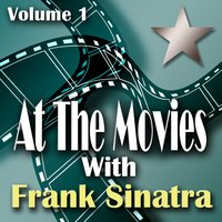 At The Movies With Frank Sinatra Volume 1 — сборник