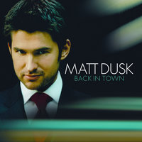 Back In Town — Matt Dusk