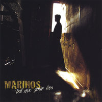 Tell Me Your Lies — Marinos