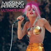 Ultimate Hits — Missing Persons