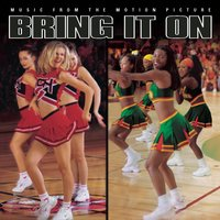 Bring It On - Music From The Motion Picture — Bring It On - Music From The Motion Picture