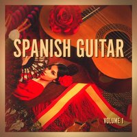 Spanish Guitar, Vol. 1 — The Spanish Guitar Music Colección