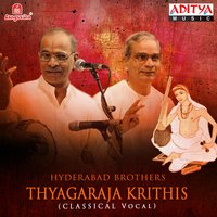 Thyagaraja Krithis - Hyderabad Brothers — Hyderabad Brothers