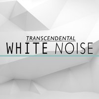 Transcendental White Noise — Sounds of Nature White Noise for Mindfulness Meditation and Relaxation, White Noise Meditation, Relaxing Sounds of Nature White Noise Waheguru, White Noise Meditation|Relaxing Sounds of Nature White Noise Waheguru|Sounds of Nature White Noise for Mindfulness Meditation and Relaxation