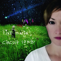 Circuit Songs — Live Maria Roggen