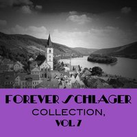 Forever Schlager Collection, Vol. 7 — сборник
