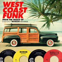 West Coast Funk from the Vaults of Canyon / Roker Records — сборник