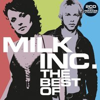 The Best Of (without Sunrise) — Milk Inc.