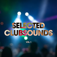 Selected Clubsounds, Vol. 1 — сборник