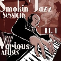 Smokin´ Jazz Sessions, Pt. 1 — сборник