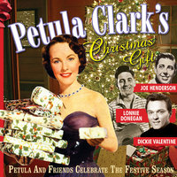 Petula Clark's Christmas Gift (Petula And Friends Celebrate The Festive Season) — сборник