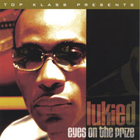 Eyes On The Prize — Lukie D