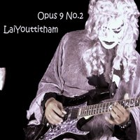 Opus 9 No.2 on Guitar — LaiYouttitham