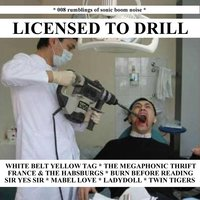 Licensed To Drill - EP — сборник