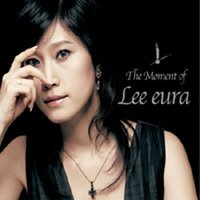 The Moment Of Lee Eura — Lee Eura