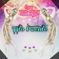 Get The Best Collection — Tito Puente