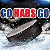Go Habs Go — Benny and the Healers