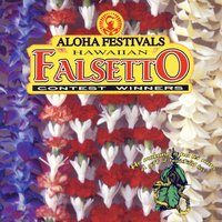 Aloha Festivals Hawaiian Falsetto Contest Winners Vol. 1 — сборник