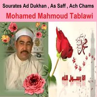 Sourates Ad Dukhan, As Saff, Ach Chams — Mohamed Mahmoud Tablawi