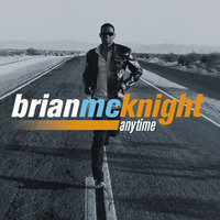 Anytime — Brian McKnight