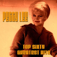 Peggy Lee Top Sixty Greatest Hits — Peggy Lee