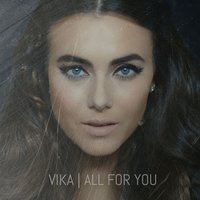 All for You — Vika