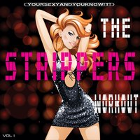 The Strippers Workout, Vol.1 — Hi NRG Fitness