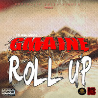Roll Up — Gmaine