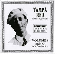 Tampa Red Vol. 4 (1930 - 1931) — Tampa Red