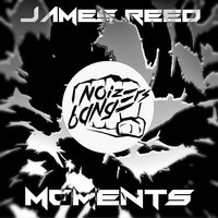 Moments — James Reed
