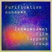 Purification Rundown — Independent Film Support Group