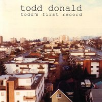 Todd's First Record — Todd Donald