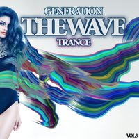 The Wave - Generation Trance, Vol.3 — сборник
