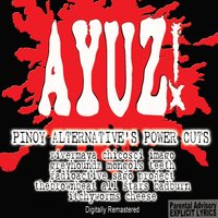 Ayuz! (Pinoy Alternative's Power Cuts) — сборник