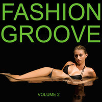 Fashion Groove Vol 2 — сборник