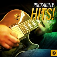 Rockabilly Hits!, Vol. 2 — сборник