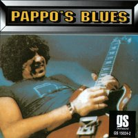 Pappo'S Blues — Pappo