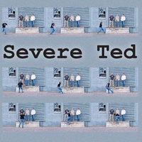Severe Ted EP — Severe Ted