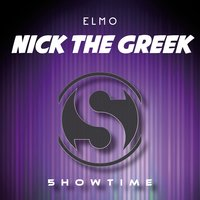 Nick the Greek — Elmo